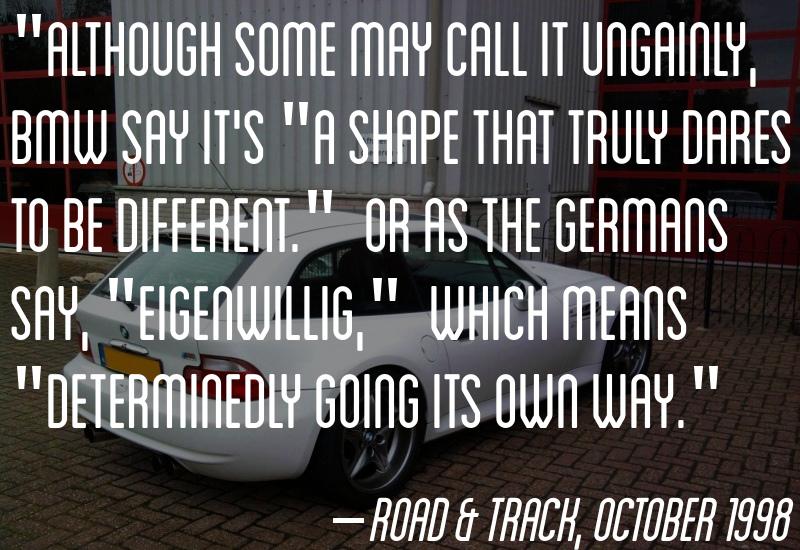 –Road & Track, October 1998